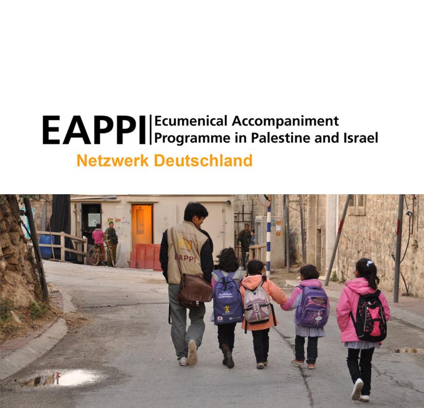 Das Ökumenische Begleitprogramm in Palästina und Israel (EAPPI)